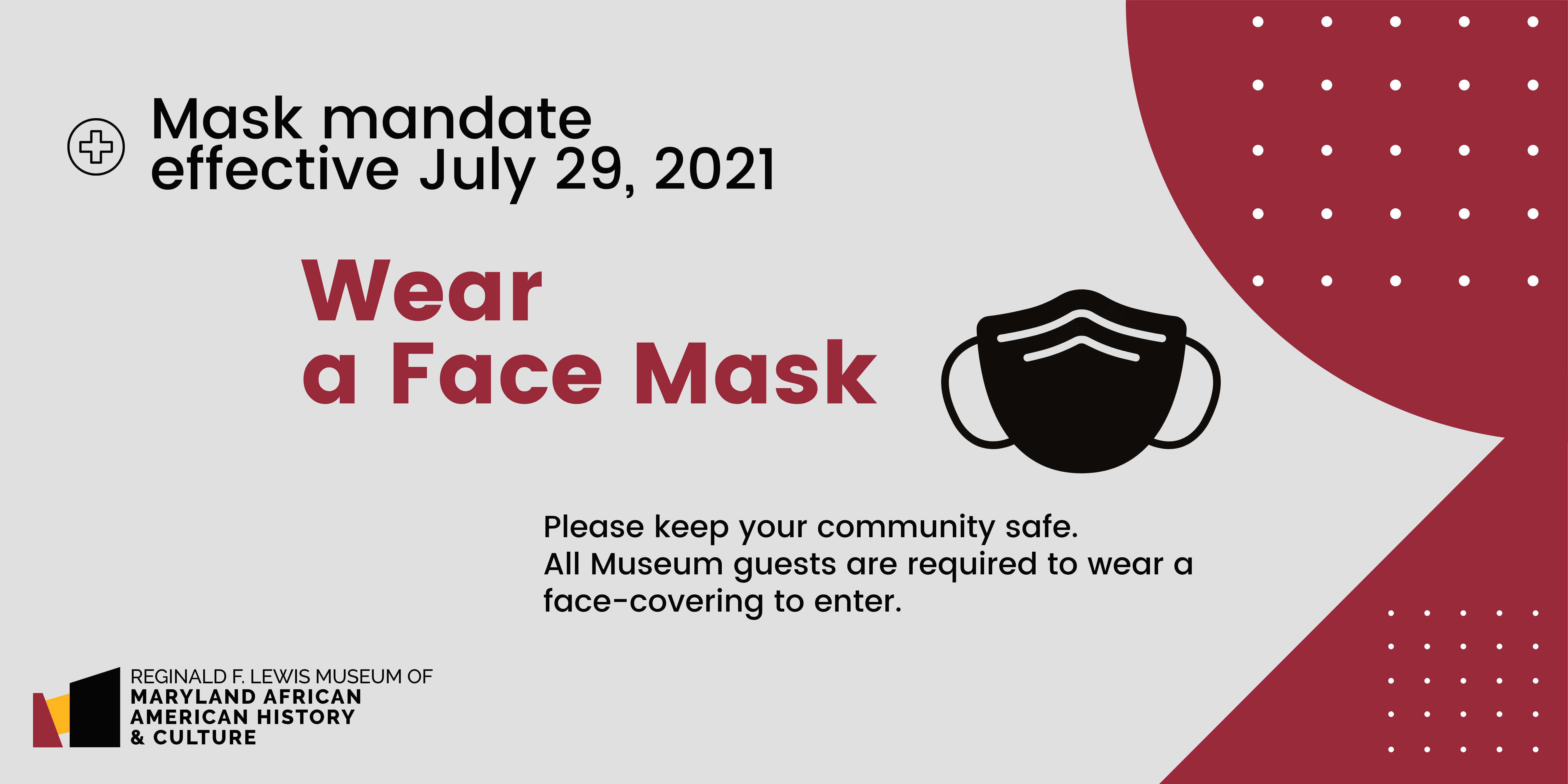 Mask mandate effective July 29, 2021